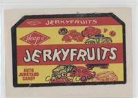 Jerky Fruits [Poor to Fair]