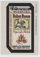 Robot Burns