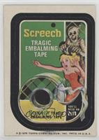 Screech Tape