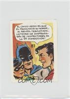 Batman, Robin, Super Man