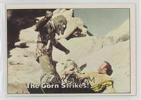 The Gorn Strikes!