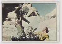 The Gorn Strikes!