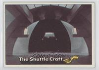 The Shuttle Craft [Poor to Fair]