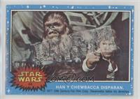Han Y Chewbacca Disparan [Poor]