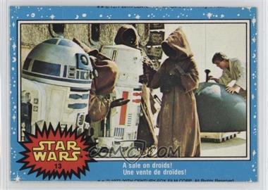 1977 O-Pee-Chee Star Wars - [Base] #13 - A Sale On Droids!