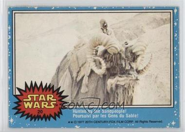 1977 O-Pee-Chee Star Wars - [Base] #20 - Hunted By The Sandpeople!