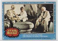 Luke Agrees To Join Ben Kenobi.