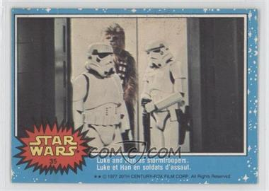 1977 O-Pee-Chee Star Wars - [Base] #35 - Luke And Han As Stormtroopers.
