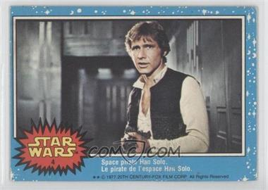 1977 O-Pee-Chee Star Wars - [Base] #4 - Space Pirate Han Solo