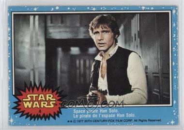 1977 O-Pee-Chee Star Wars - [Base] #4 - Space Pirate Han Solo