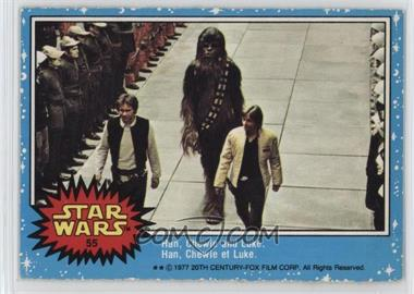 1977 O-Pee-Chee Star Wars - [Base] #55 - Han, Chewie And Luke.