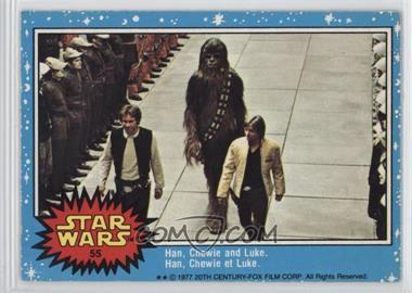 1977 O-Pee-Chee Star Wars - [Base] #55 - Han, Chewie And Luke.
