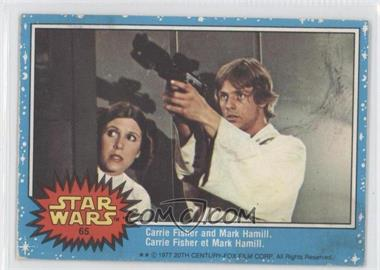 1977 O-Pee-Chee Star Wars - [Base] #65 - Carrie Fisher and Mark Hamill.