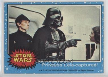 1977 Topps Star Wars - [Base] #10 - Princess Leia - Captured!