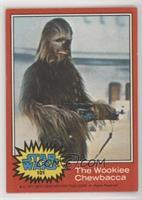 The Wookiee Chewbacca