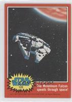 The Millennium Falcon Speeds Through Space!