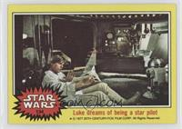 Luke Dreams of Being a Star Pilot