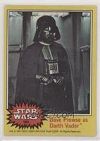Dave Prowse as Darth Vader [PoortoFair]