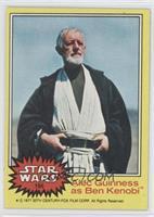 Alex Guiness as Ben Kenobi