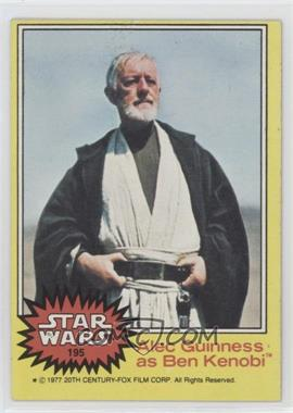1977 Topps Star Wars - [Base] #195 - Alex Guiness as Ben Kenobi
