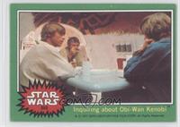 Inquiring about Obi-Wan Kenobi