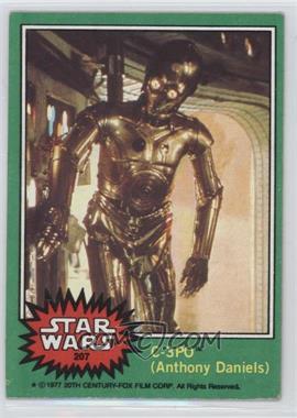 1977 Topps Star Wars - [Base] #207.1 - C-3PO (Anthony Daniels) (Normal) [GoodtoVG‑EX]