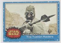 The Tusken Raiders