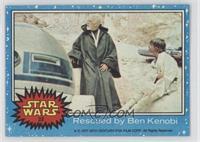 Rescued by Ben Kenobi