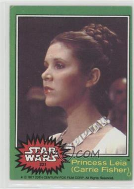 1977 Topps Star Wars - [Base] #221 - Princess Leia (Carrie Fisher) [Good to VG‑EX]