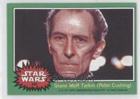 Grand Moff Tarkin (Peter Cushing)