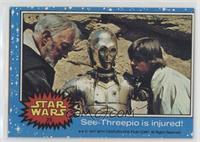 See-Threepio is Injured