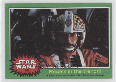 1977 Topps Star Wars - [Base] #243 - Rebels in the Trench!