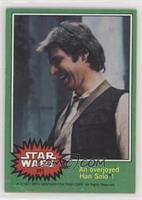 An Overjoyed Han Solo! [NoneGoodtoVG‑EX]