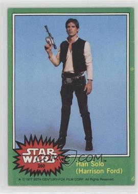 1977 Topps Star Wars - [Base] #260 - Han Solo (Harrison Ford) [GoodtoVG‑EX]