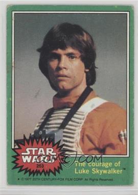 1977 Topps Star Wars - [Base] #263 - The Courage of Luke Skywalker [GoodtoVG‑EX]