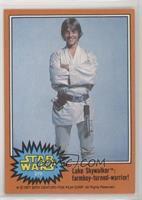 Luke Skywalker: Farmboy-Turned-Warrior!