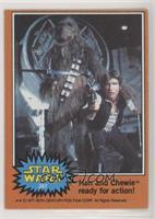 Han and Chewie Ready for Action