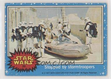 1977 Topps Star Wars - [Base] #29 - Stopped by Stormtroopers [PoortoFair]