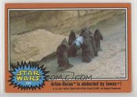 Artoo-Detoo is Abducted by Jawas!