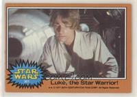 Luke, the Star Warrior!