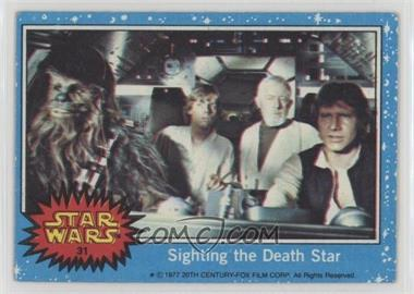 1977 Topps Star Wars - [Base] #31 - Sighting the Death Star [Poor to Fair]
