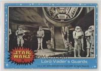 Lord Vader's Guards