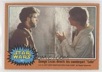 George Lucas Directs his Counterpart