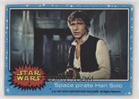 Space Pirate Han Solo [NoneGoodtoVG‑EX]
