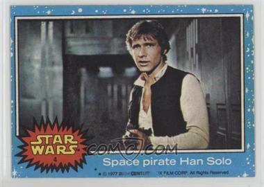 1977 Topps Star Wars - [Base] #4 - Space Pirate Han Solo