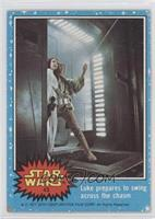Luke Prepares to Swing Across the Chasm