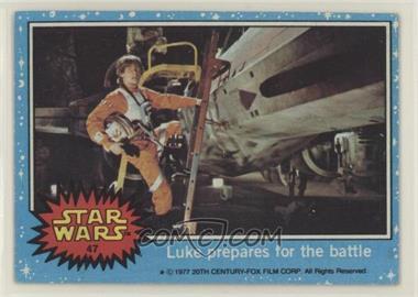 1977 Topps Star Wars - [Base] #47 - Luke Prepares for the Battle