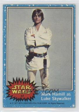 1977 Topps Star Wars - [Base] #57 - Mark Hamill as Luke Skywalker [Good to VG‑EX]