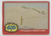 Threepio's Desert Trek! [Poor]