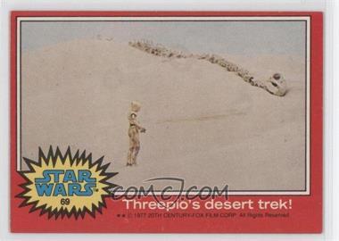 1977 Topps Star Wars - [Base] #69 - Threepio's Desert Trek